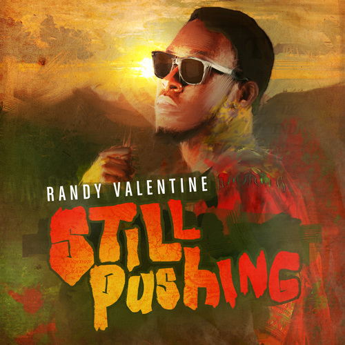 Randy Valentine - Still Pushing EP