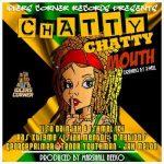 Various – Chatty Chatty Mouth Riddim