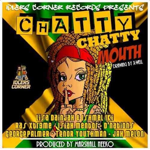 Various – Chatty Chatty Mouth Riddim