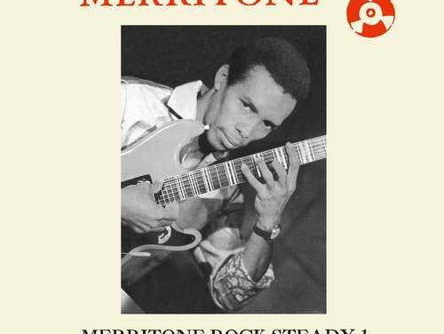 Various – Merritone Rock Steady 1 ~ Shanty Town Curfew 1966-1967