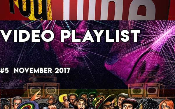 Video Playlist  #5 | 2017 November |