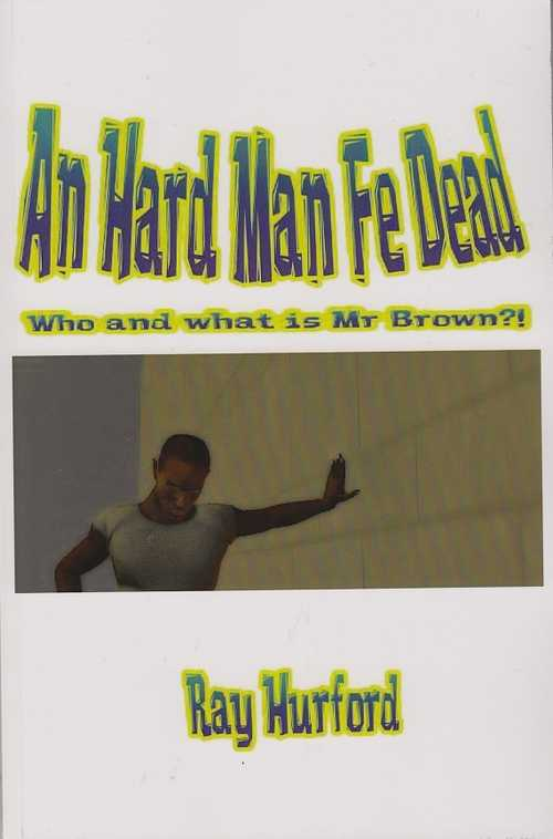 An Hard Man Fe Dead