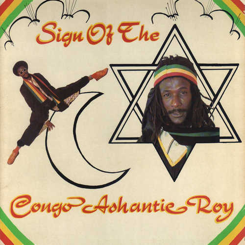 Congo Ashanti Roy - Sign Of The Star