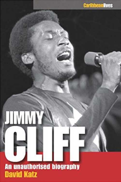 Jimmy Cliff : An Unauthorised Biography