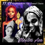 Mojiba Ase – 11:11 Reflekshon Of Count Ossie