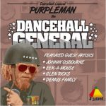 Purpleman – The Dancehall General
