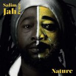 Salim Jah Peter – Nature
