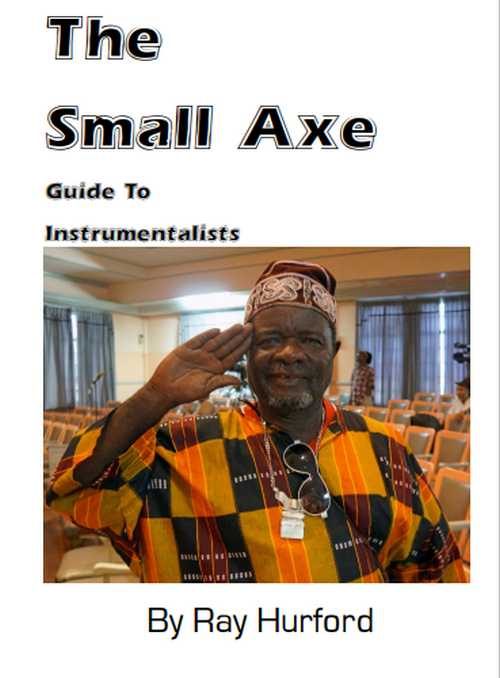 The Small Axe Guide To Instrumentalists