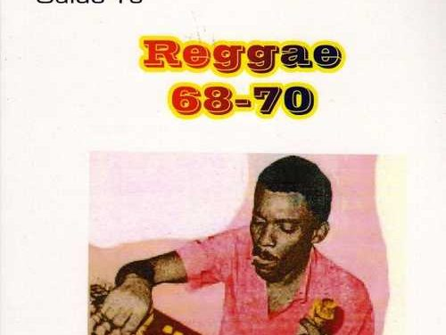 The Small Axe Guide To Reggae 68-70