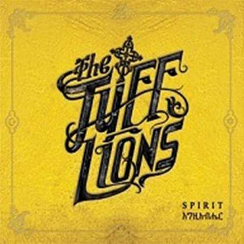 The Tuff Lions – Spirit