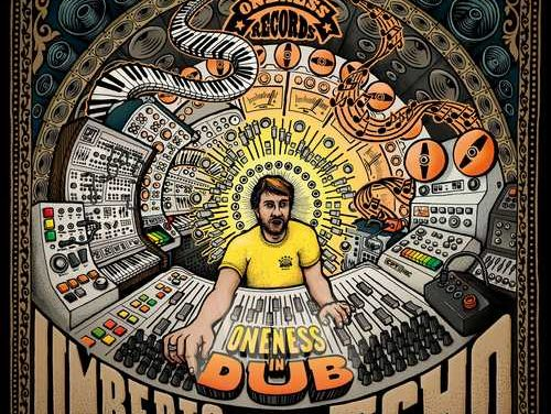 Umberto Echo – Oneness In Dub