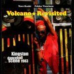 Volcano Revisited – Kingston Dancehall Scene 1983
