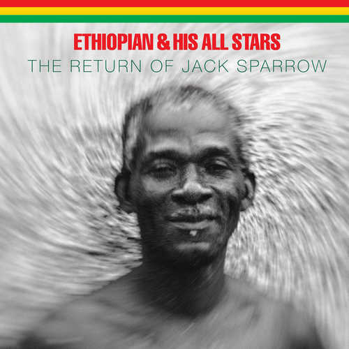 Ethiopian & His All Stars – The Return of Jack Sparrow