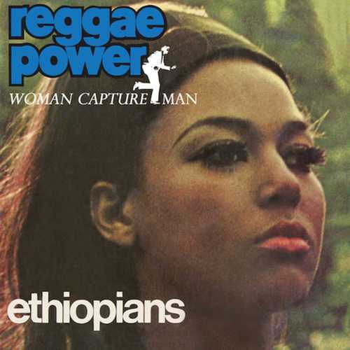 Ethiopians - Reggae Power-Woman Capture Man