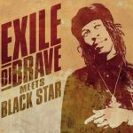 Exile Di Brave – Meets Black Star