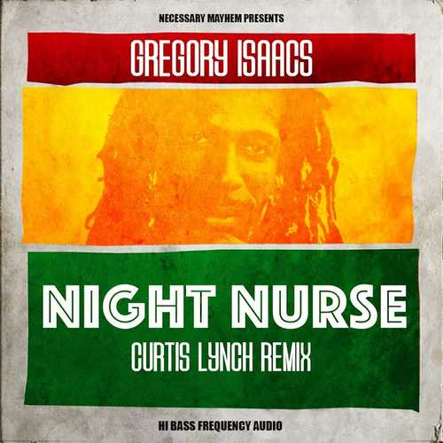 Gregory Isaacs' Night Nurse Remixes EP by Curtis Lynch