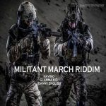 New release: Militant March Riddim