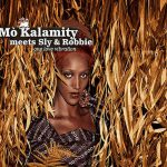 "Mò Kalamity meets Sly & Robbie ""One Love Vibration"""