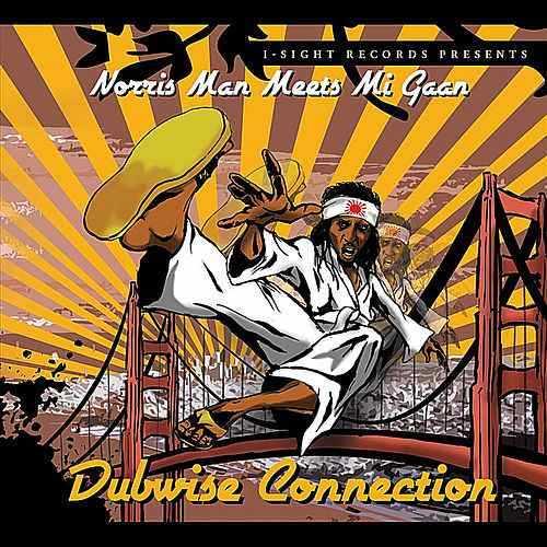 Norris Man Meets Mi Gaan - Dubwise Connection