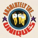 The Uniques – Absolutely The…Uniques