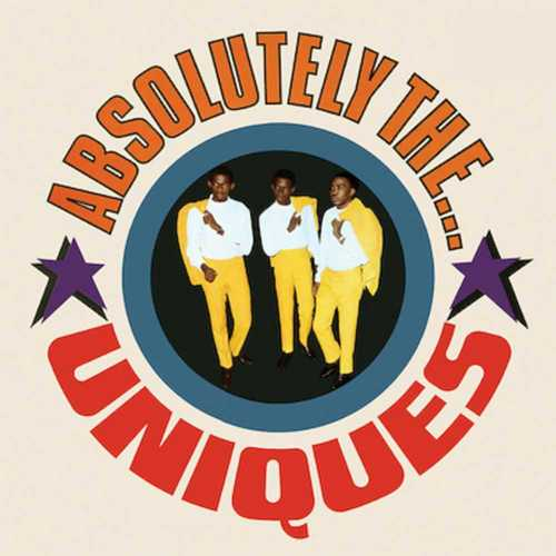 The Uniques - Absolutely The...Uniques
