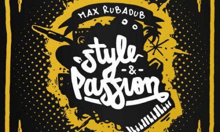 Various & Max RubaDub – Style & Passion