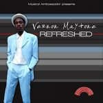 Vernon Maytone – Refreshed