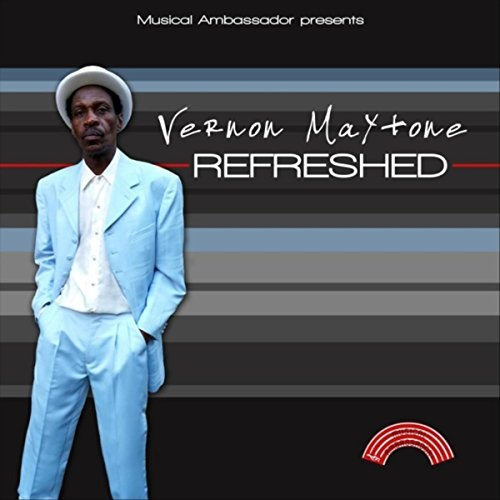 Vernon Maytone - Refreshed