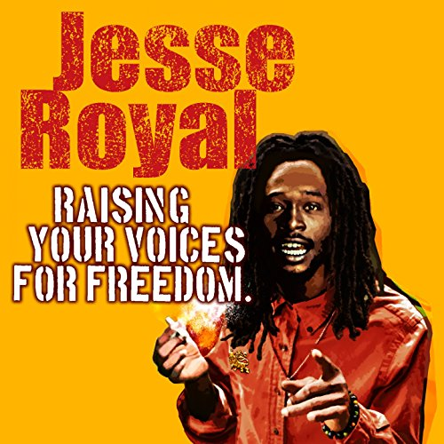 Jesse Royal - Raising Your Voices For Freedom