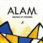 Alam – Sounds Of Freedom