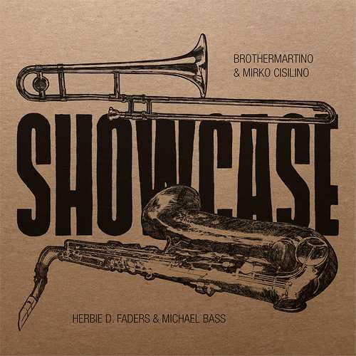 Brothermartino & Mirko Cisilino meets Herbie D Faders & Michael Bass - Showcase