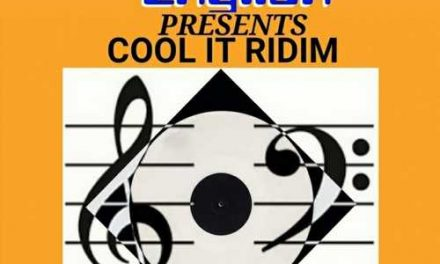 Digital English unleashes the Cool It Riddim