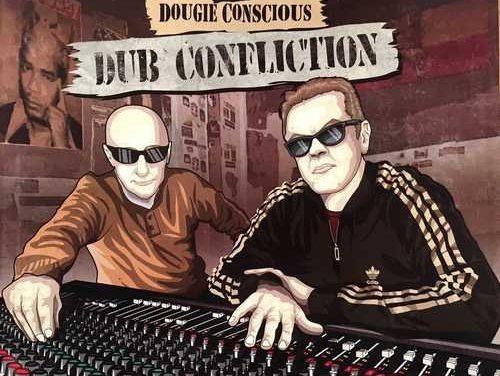 I David Meets Dougie Conscious – Dub Confliction