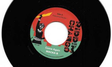 New 7inch single from Macka B: Come Again