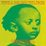 Ras Michael & The Sons Of Negus – None A Jah Jah Children