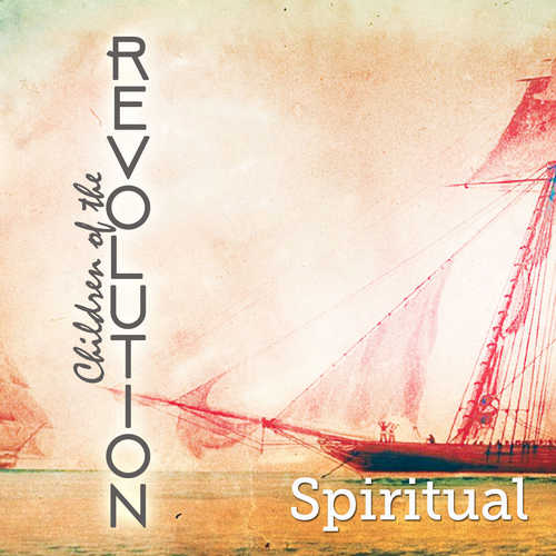 Spiritual - Children of the Revolution