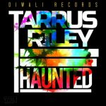Tarrus Riley new digital release: Haunted