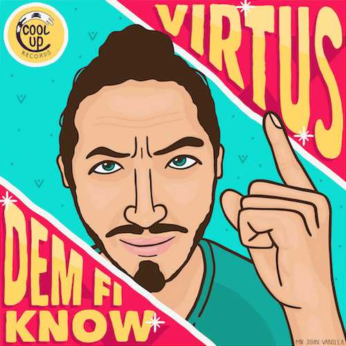 Virtus - Dem Fi Know
