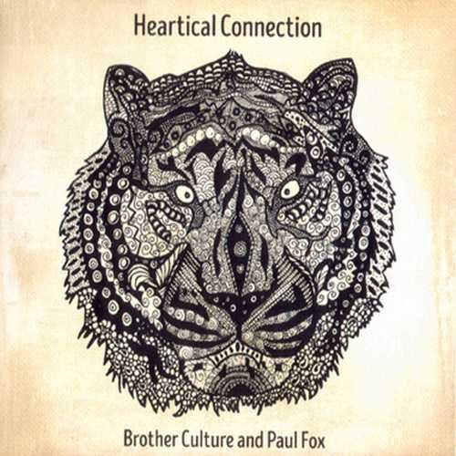 Brother Culture & Paul Fox - Heartical Connection