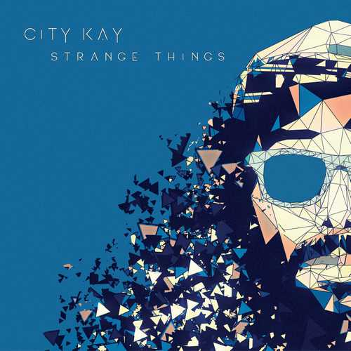 City Kay - Strange Things