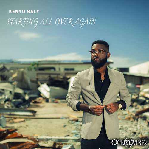 Kenyo Bailey - Starting All Over Again