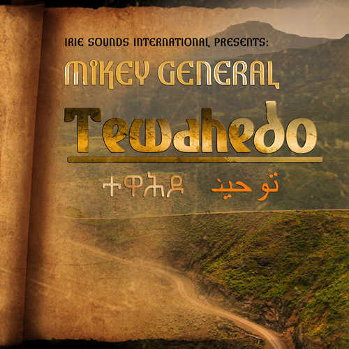 Mikey General - Tewahedo