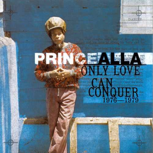 Prince Alla - Only Love Can Conquer 1976-1979