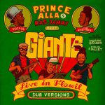 Prince Alla & Ras Jammy Meet The Giants - Live In Flawil: Dub Versions EP