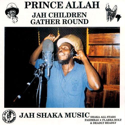 Prince Allah - Jah Children Gather Round