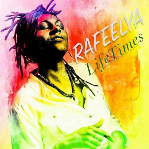 Rafeelya - Life & Times EP
