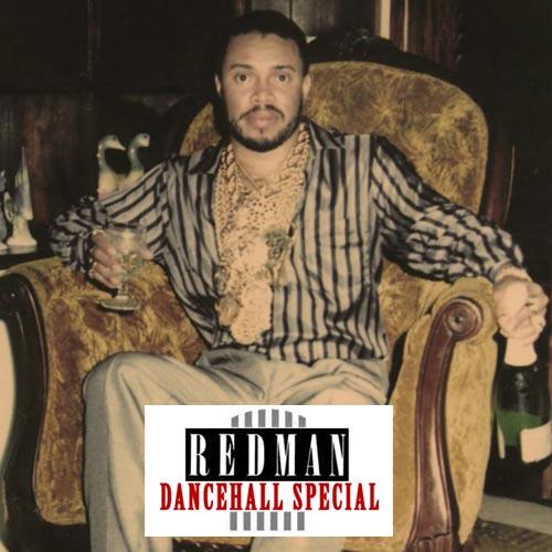 Redman Dancehall Special
