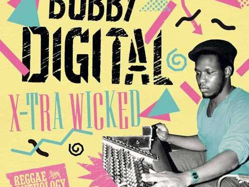 Various – Reggae Anthology Bobby Digital Vol.1 – X-tra Wicked
