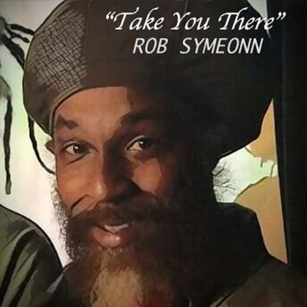 Rob Symeon - Take You There
