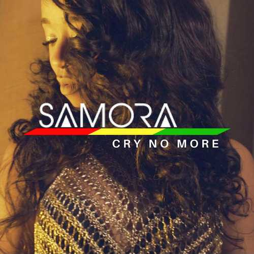 Samora - Cry No More